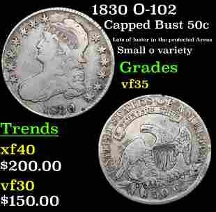 1830 O-102 Capped Bust Half Dollar 50c Grades vf++
