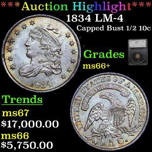 *Highlight* 1834 LM-4 Capped Bust 1/2 10c Graded ms66+