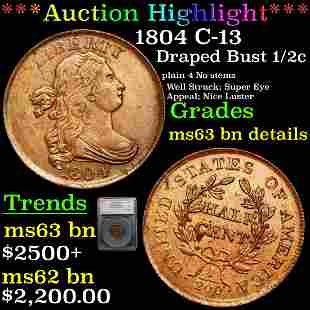 *Highlight* 1804 C-13 Draped Bust 1/2c Graded ms63 bn