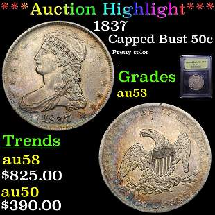 *Highlight* 1837 Capped Bust 50c Graded Select AU