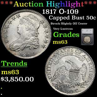 *Highlight* 1817 O-109 Capped Bust 50c Graded ms63
