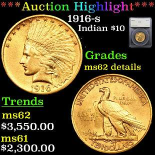 *Highlight* 1916-s Indian $10 Graded ms62 details