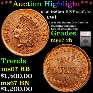 *Highlight* 1863 Indian F-NY-630L-7a cwt Graded ms67 rb