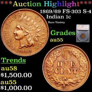 *Highlight* 1869/69 FS-303 S-4 Indian 1c Graded au55