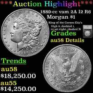 *Highlight* 1889-cc vam 2A I2 R6 Morgan $1 Graded au58