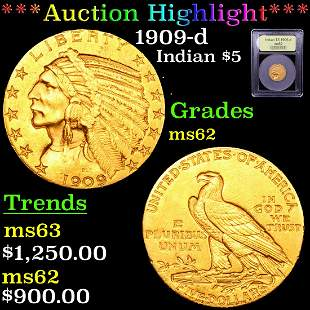 *Highlight* 1909-d Indian $5 Graded Select Unc
