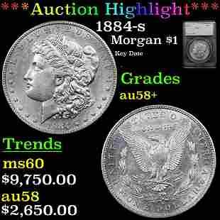 *Highlight* 1884-s Morgan $1 Graded au58+