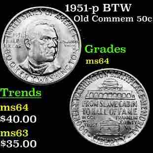 1951-p BTW Old Commem 50c Grades Choice Unc