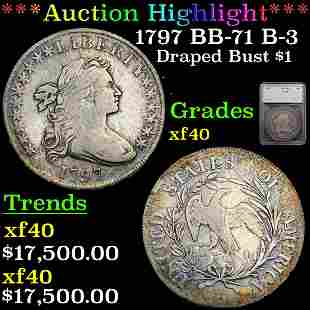 *Highlight* 1797 BB-71 B-3 Draped Bust $1 Graded xf40
