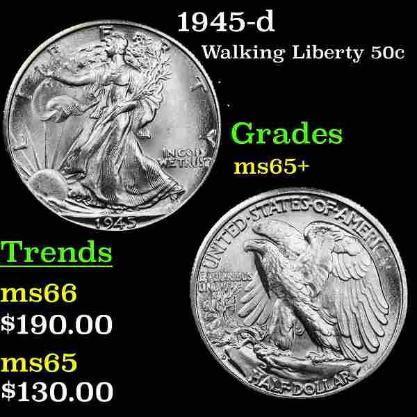 1945-d Walking Liberty 50c Grades GEM+ Unc