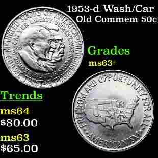 1953-d Wash/Car Old Commem 50c Grades Select+ Unc