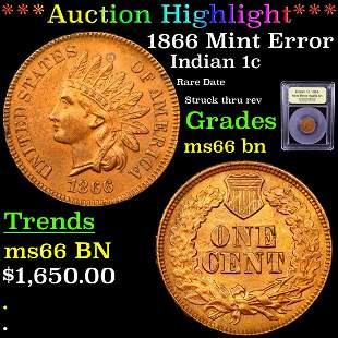 *Highlight* 1866 Mint Error Indian 1c Graded GEM+ Unc