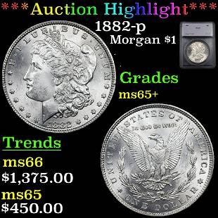 *Highlight* 1882-p Morgan $1 Graded ms65+