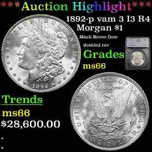 *Highlight* 1892-p vam 3 I3 R4 Morgan $1 Graded ms66