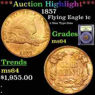 *Highlight* 1857 Flying Eagle 1c Graded Choice Unc