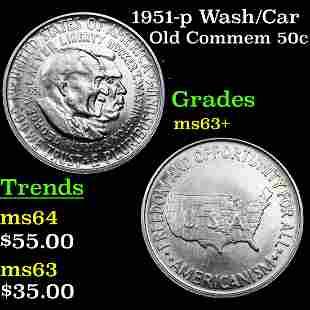 1951-p Wash/Car Old Commem 50c Grades Select+ Unc