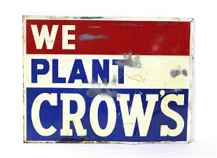We Plant Crows Metal Feed Sign