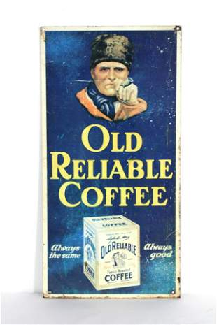 Old Reliable Coffee Tin Sign