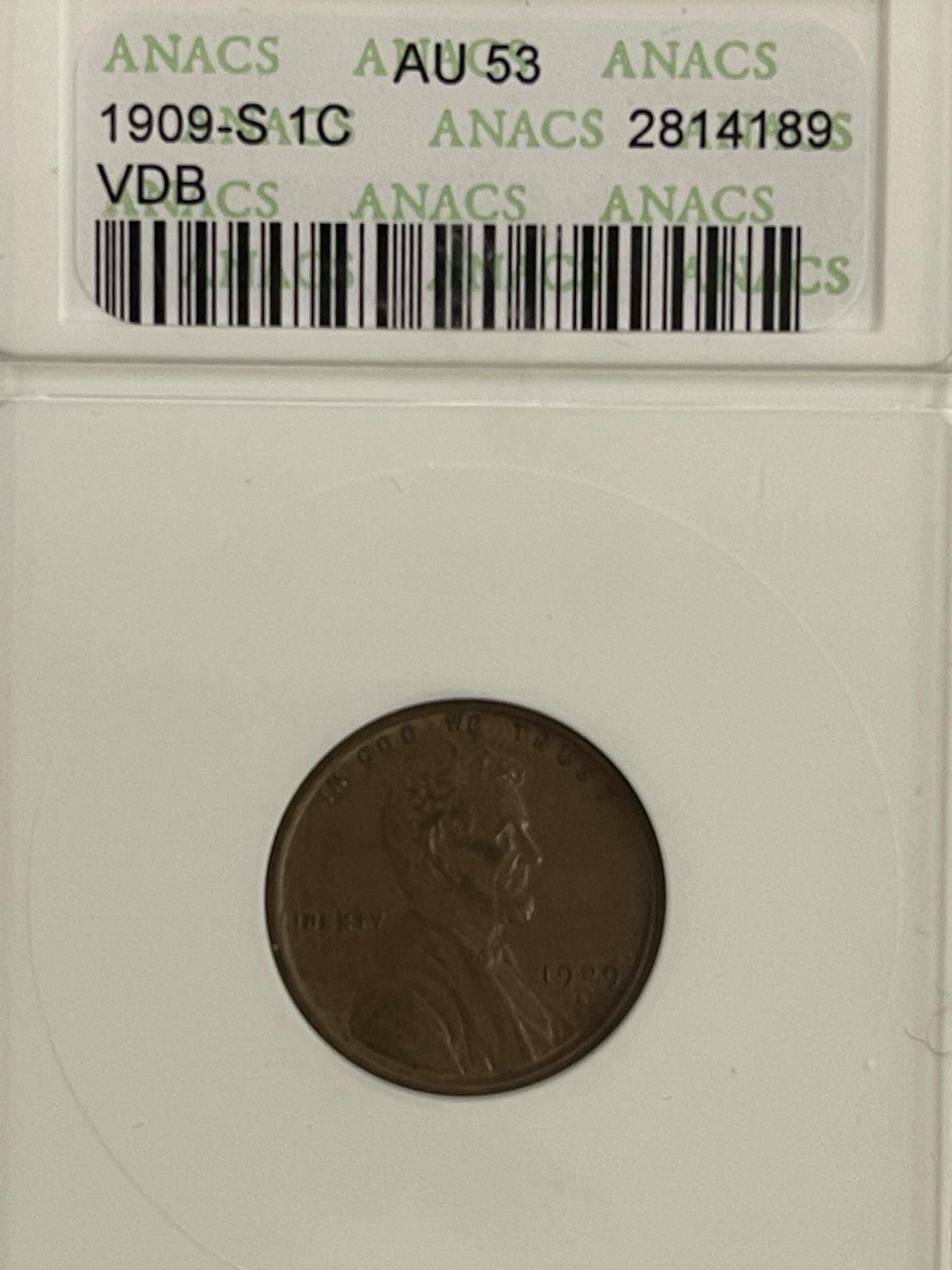 Rare 1909-S VDB Penny Graded AU 53