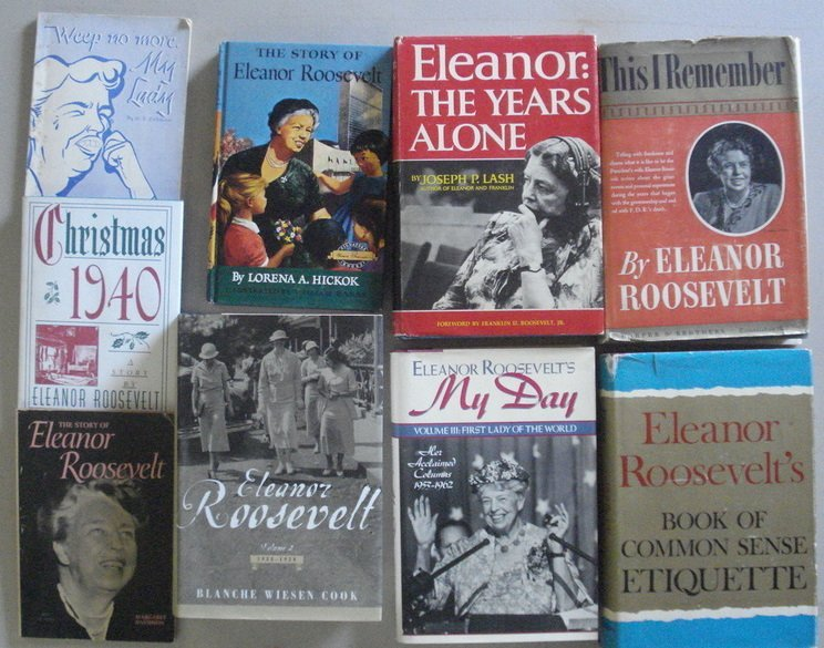"23: Lot of 18 Eleanor Roosevelt books including ""This I"