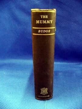 Budge, Sir. E.A. Wallis, The Mummy, A Hand