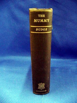 9: Budge, Sir. E.A. Wallis, The Mummy, A Hand