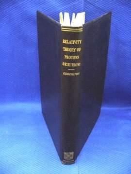 Eddington, Sir Arthur, Relatively Theory