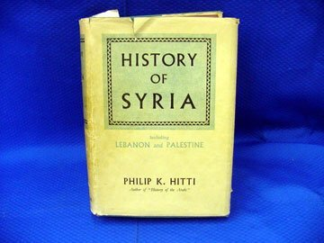 24: Hitti, Philip K., History of Syria, Inclu