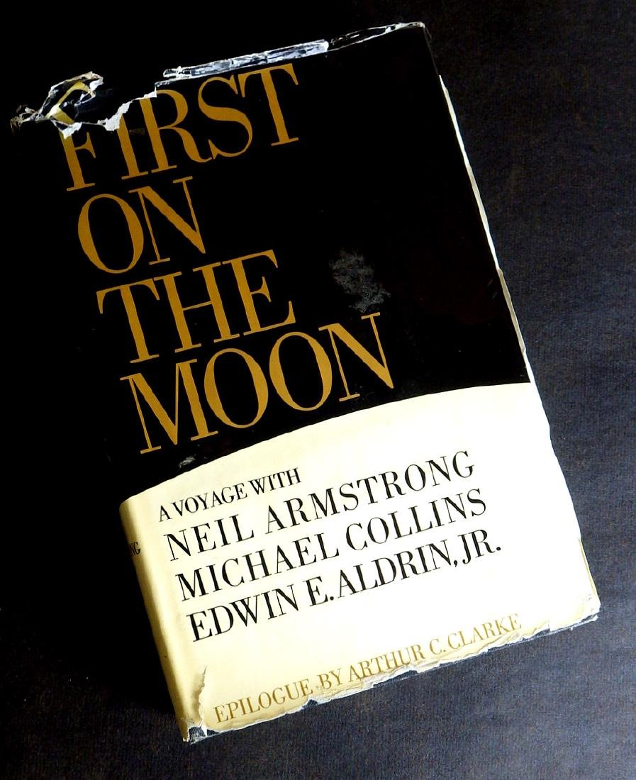 NEIL ARMSTRONG - Book First on the Moon Signed