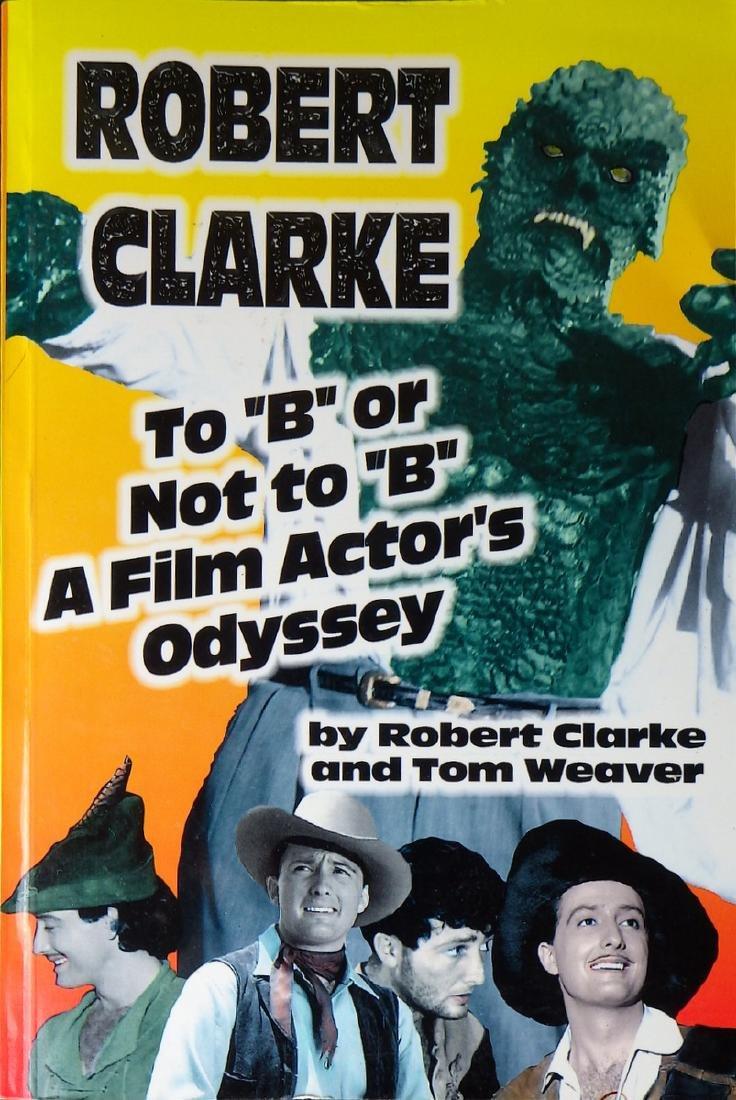Horror Movie Actor ROBERT CLARKE - His Book Signed
