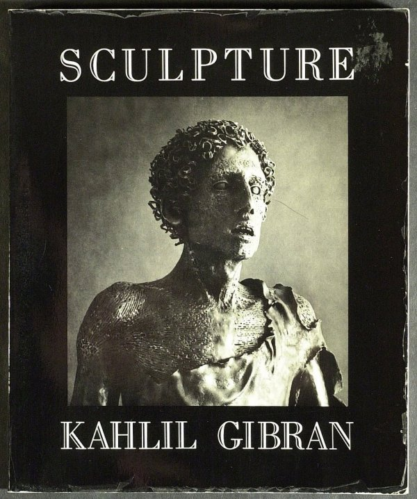 278: Sculptor, Painter KAHIL GIBRON - His Book Signed