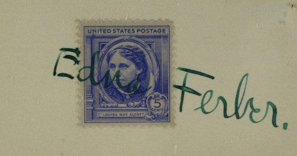 479: Giant Author EDNA FERBER - Stamp Signed