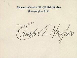 Justice CHAS EVANS HUGHES - Supreme Crt Card Siged