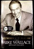 Broadcast Journalist MIKE WALLACE - His Book, 1st Ed
