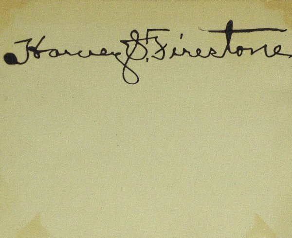 638: Tire Maker HARVEY FIRESTONE - Card Signed
