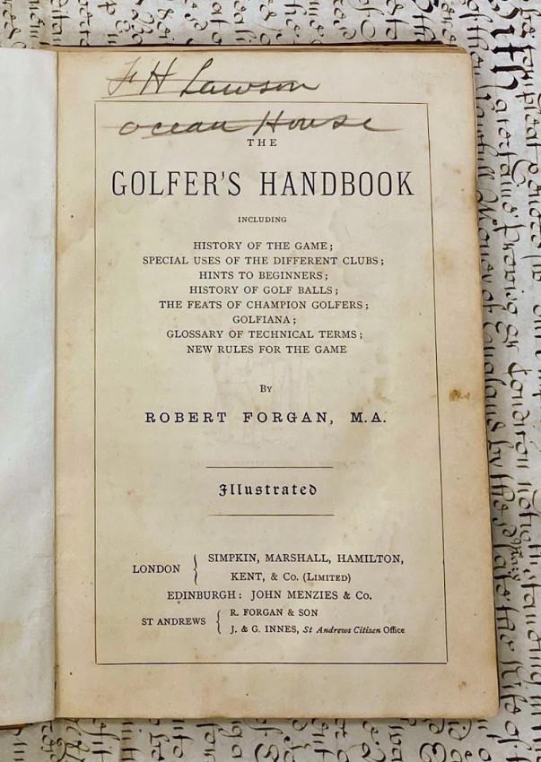 Robert Place FORGAN. The Golfer's Handbook, including