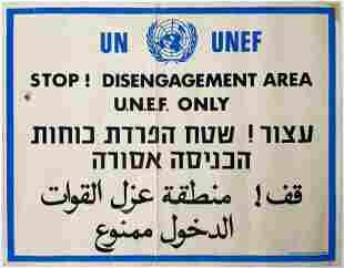 Stop! Disengagement Area - UN UNEF - Israel Sign