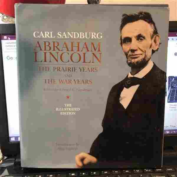 Abraham Lincoln: The Prairie Years and The War Years...