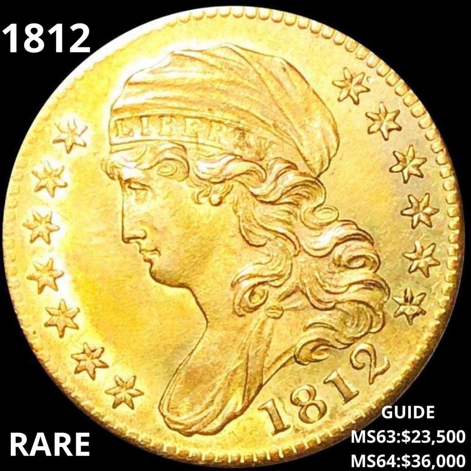 1812 $5 Gold Half Eagle CHOICE BU *RARE