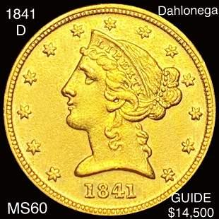1841-D $5 Gold Half Eagle UNCIRCULATED
