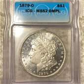 1879-O Morgan Silver Dollar ICG - MS 62 DMPL