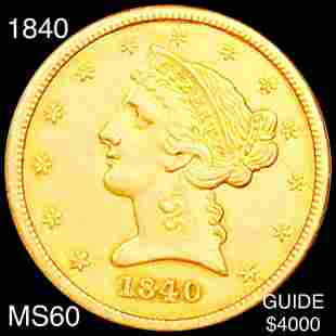 1840 $5 Gold Half Eagle UNCIRCULATED