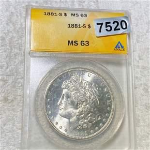 1881-S Morgan Silver Dollar ANACS - MS63