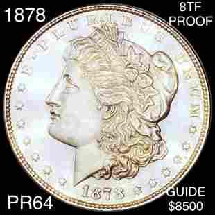 1878 8TF Morgan Silver Dollar CHOICE PROOF