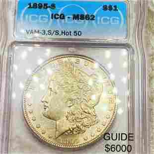 1895-S/S Morgan Silver Dollar ICG - MS62 VAM-3