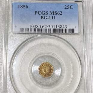 1856 Cal. Oct. Gold 25c PCGS - MS62 BG-111