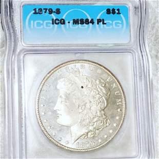 1879-S Morgan Silver Dollar ICG - MS 64 PL