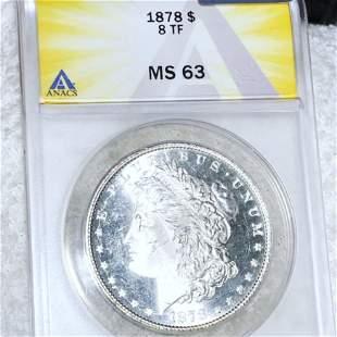 1878 8TF Morgan Silver Dollar ANACS - MS63
