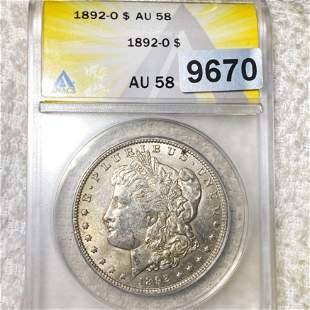 1892-O Morgan Silver Dollar ANACS - AU58