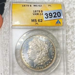 1879 Morgan Silver Dollar ANACS - MS 62 PL VAM-14